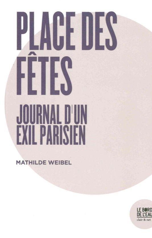 JOURNAL D'UN EXIL PARISIEN