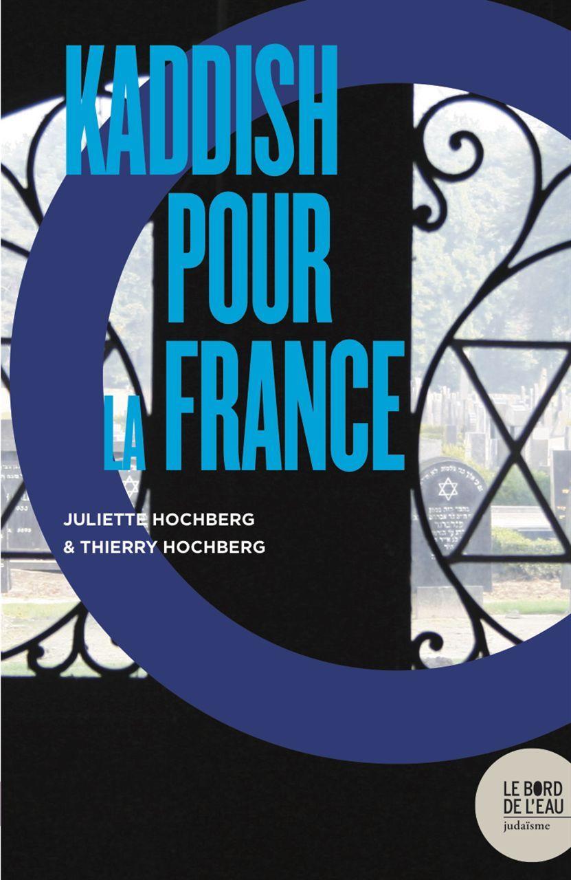 KADDISH POUR LA FRANCE ?