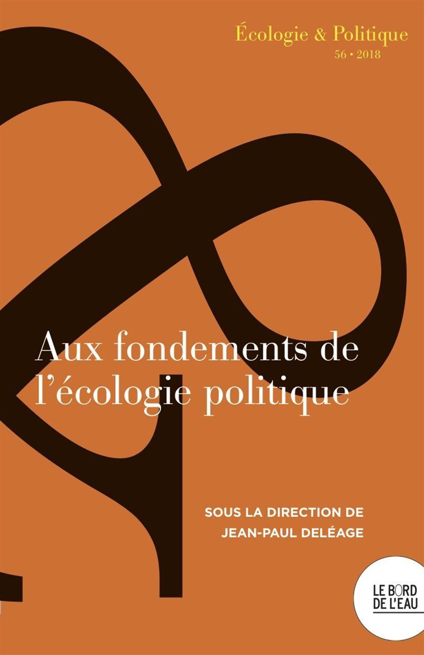 AUX FONDEMENTS DE L ECOLOGIE POLITIQUE