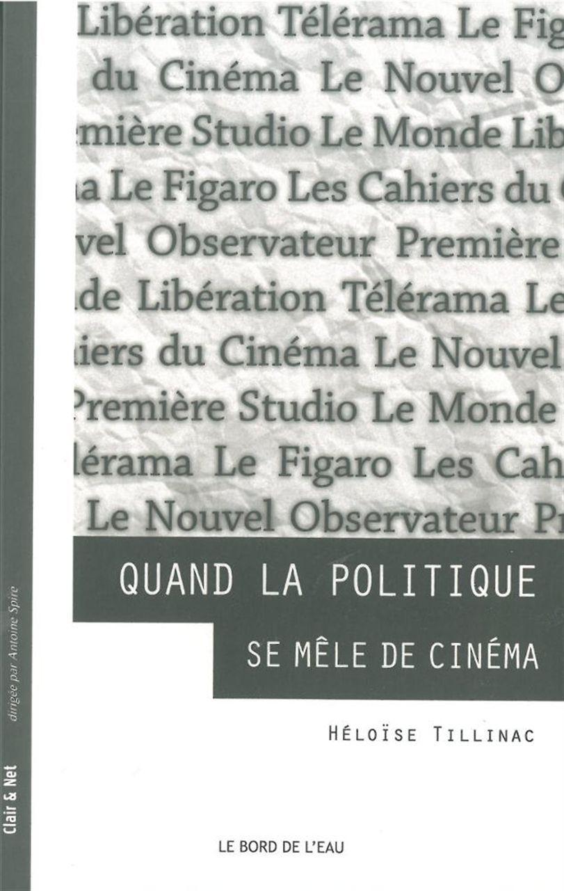 QUAND LA POLITIQUE SE MELE DE CINEMA