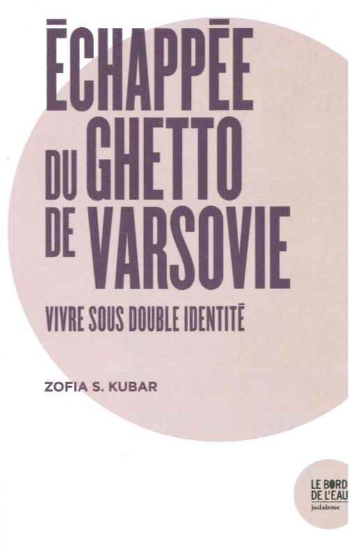 ECHAPPEE DU GHETTO DE VARSOVIE