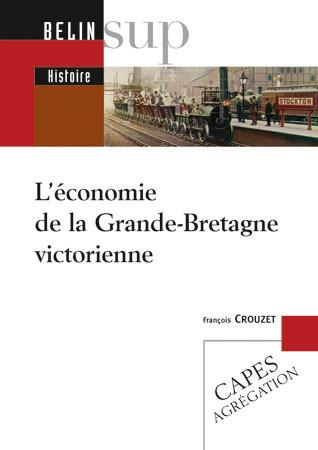 L ECONOMIE GRANDE BRETAGNE VICTORIENNE