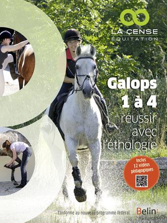 GALOPS 1 A 4 - REUSSIR AVEC L'ETHOLOGIE