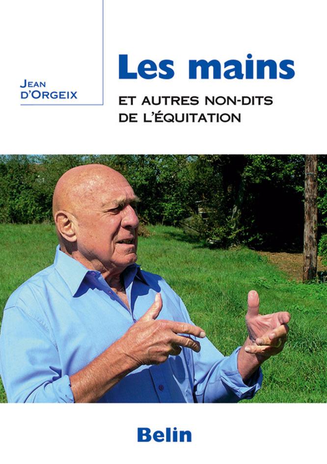 MAINS ET AUTRES NON-DITS DE L'EQUITATION