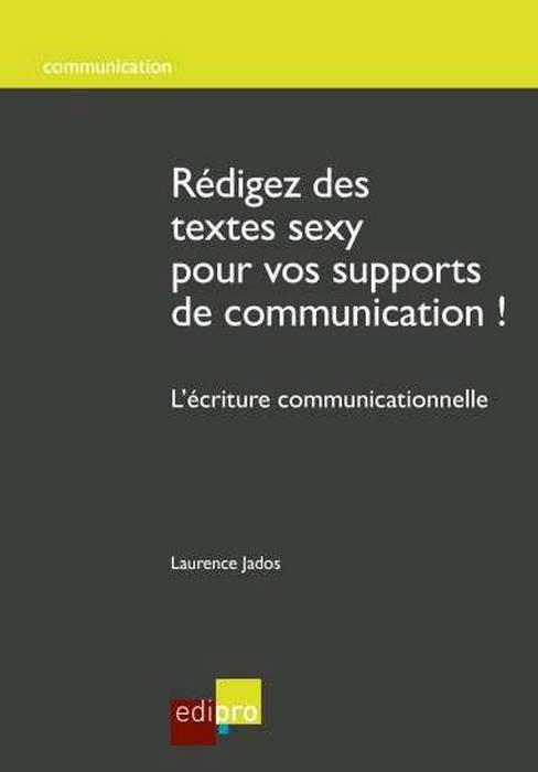 REDIGEZ DES TEXTES SEXY POUR VOS SUPPORTS DE COMMUNICATION !