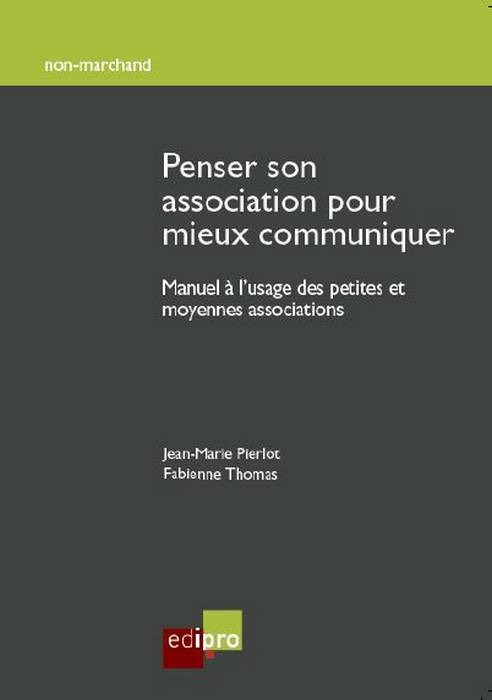 PENSER SON ASSOCIATION POUR MIEUX COMMUNIQUER