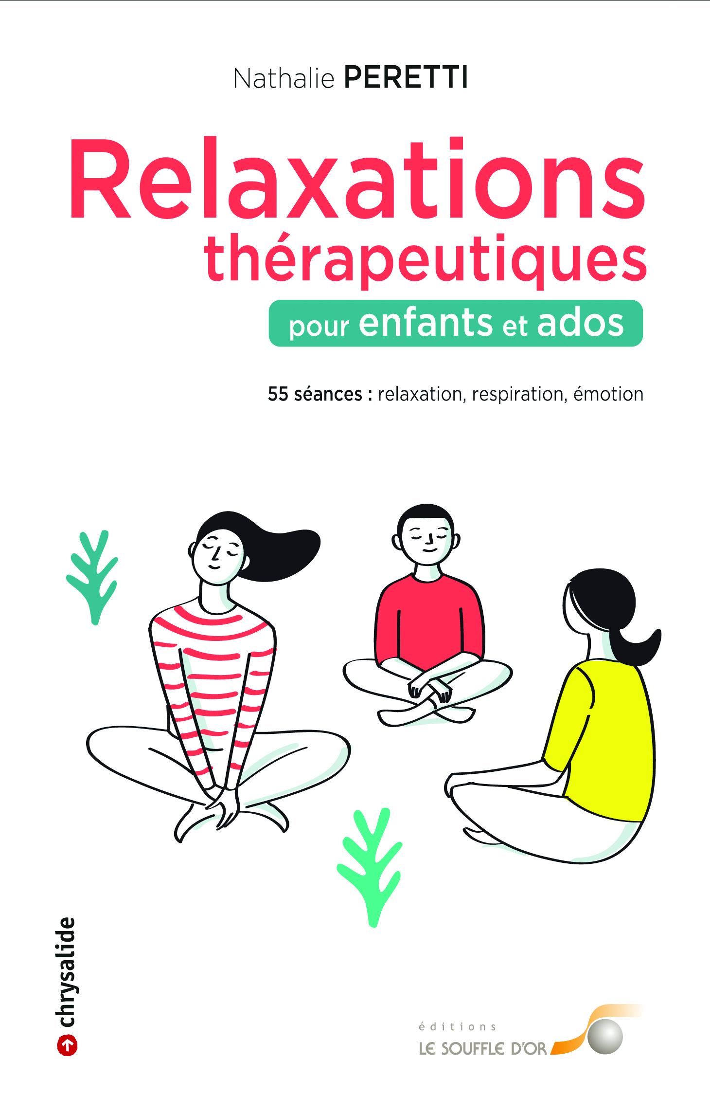RELAXATIONS THERAPEUTIQUES POUR ENFANTS ET ADOS