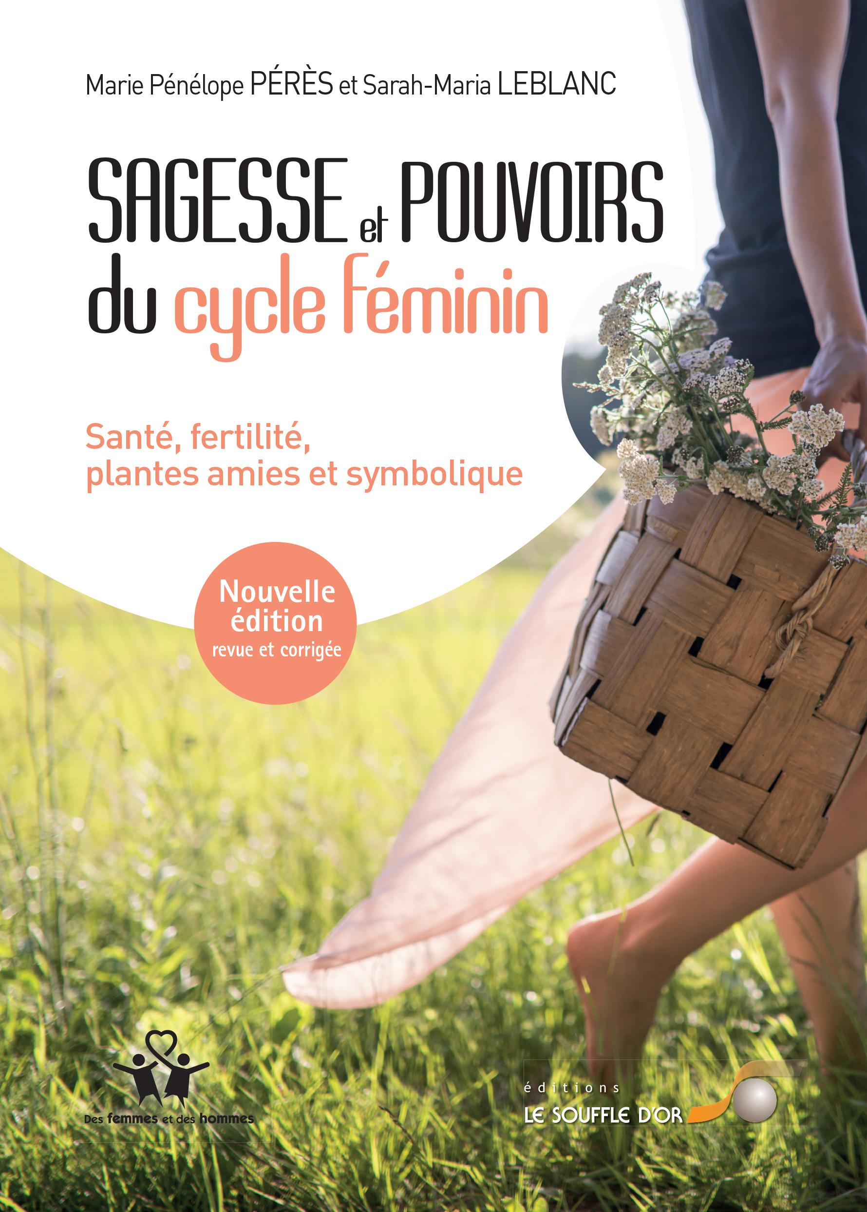 SAGESSE ET POUVOIRS DU CYCLE FEMININ 2ED