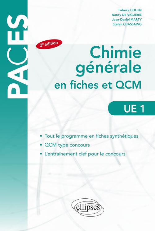 CHIMIE GENERALE EN FICHES ET QCM UE1 2EME EDITION