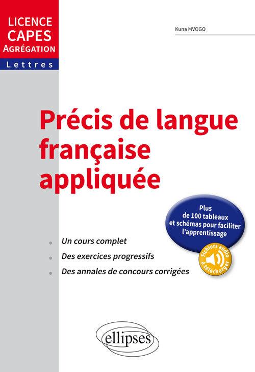 PRECIS DE LANGUE FRANCAISE APPLIQUEE LICENCE CAPES AGREGATION LETTRES