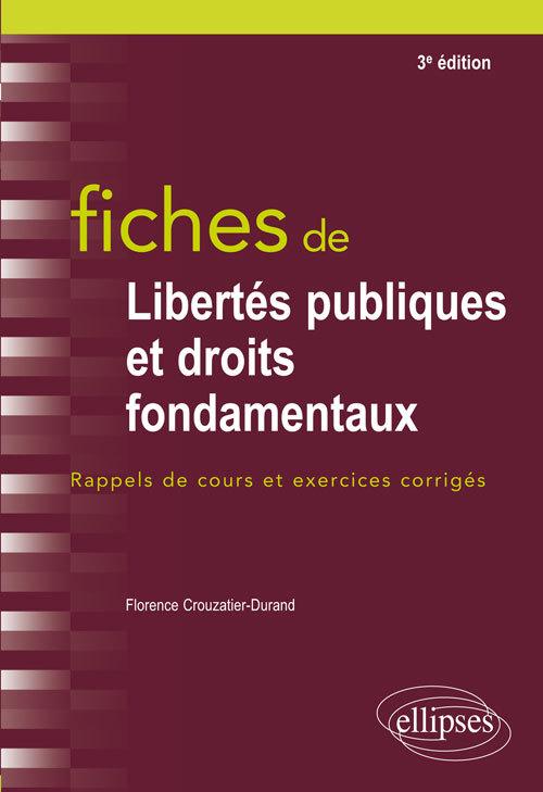 FICHES DE LIBERTES PUBLIQUES ET DROITS FONDAMENTAUX 3E EDITION