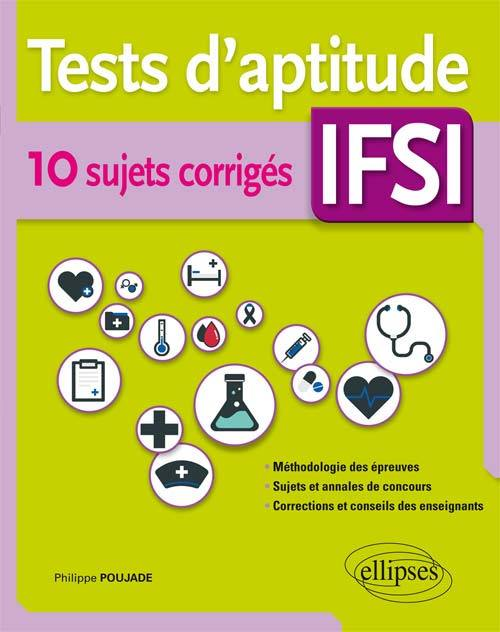 TESTS D'APTITUDE 10 SUJETS CORRIGES IFSI