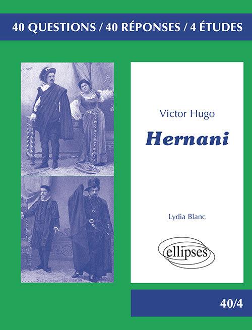 HERNANI VICTOR HUGO PROGRAMME BAC L 2019