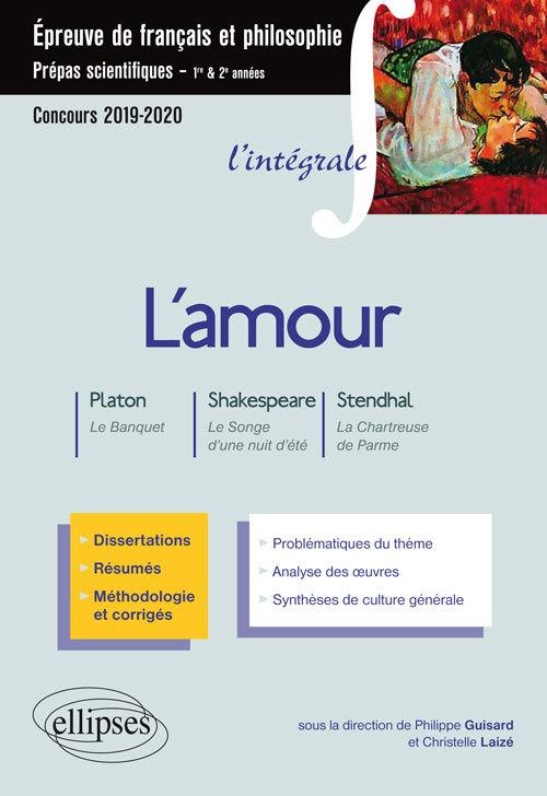 L'AMOUR PLATON LE BANQUET SHAKESPEARE LE SONGE D'UNE NUIT D'ETE STENDHAL CHARTREUSE PARME 2019-2020