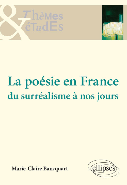 LA POESIE EN FRANCE DU SURREALISME A NOS JOURS