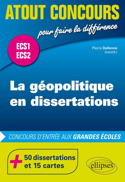LA GEOPOLITIQUE EN DISSERTATIONS