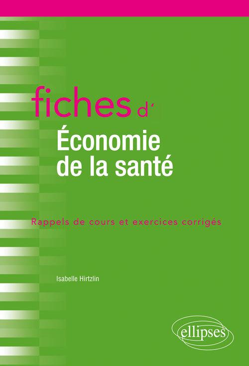 FICHES D'ECONOMIE DE LA SANTE