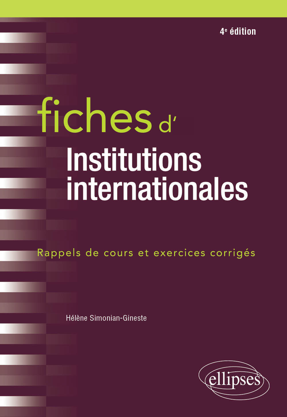 FICHES D'INSTITUTIONS INTERNATIONALES 4EME EDITON