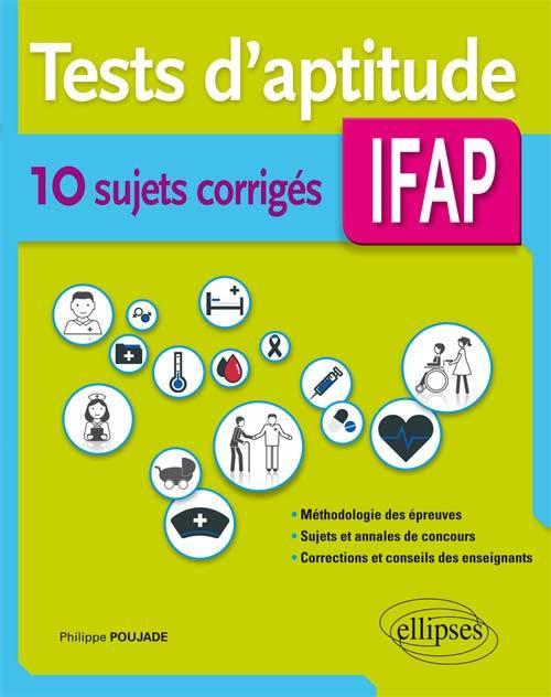 TESTS D'APTITUDE 10 SUJETS CORRIGES IFAP