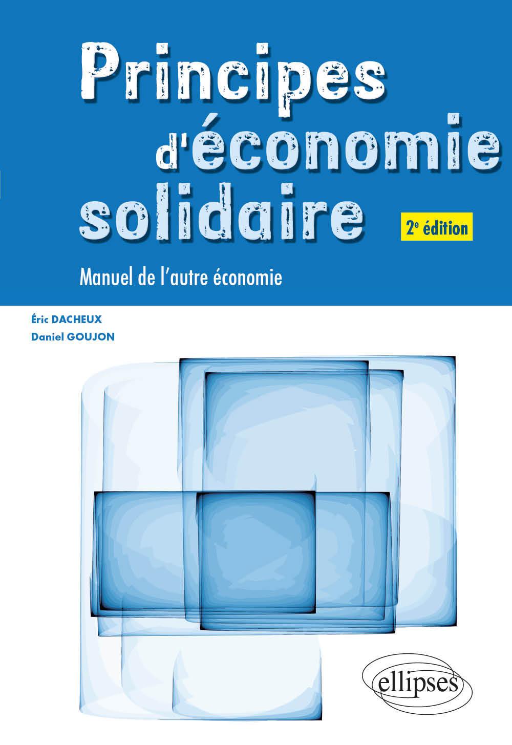 PRINCIPES D'ECONOMIE SOLIDAIRE 2EME EDITION