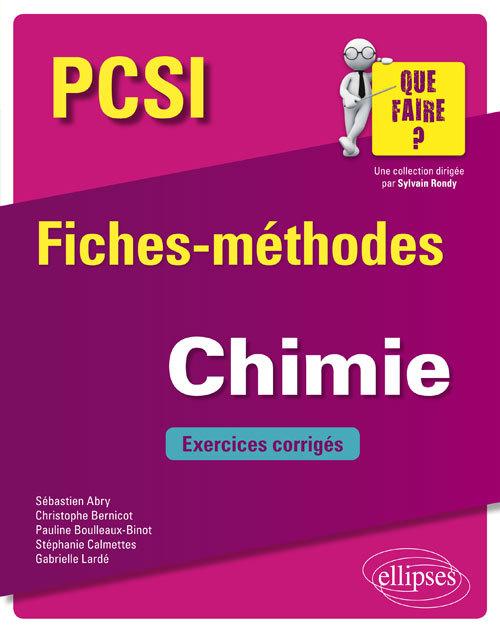 CHIMIE PCSI FICHES METHODES ET EXERCICES CORRIGES