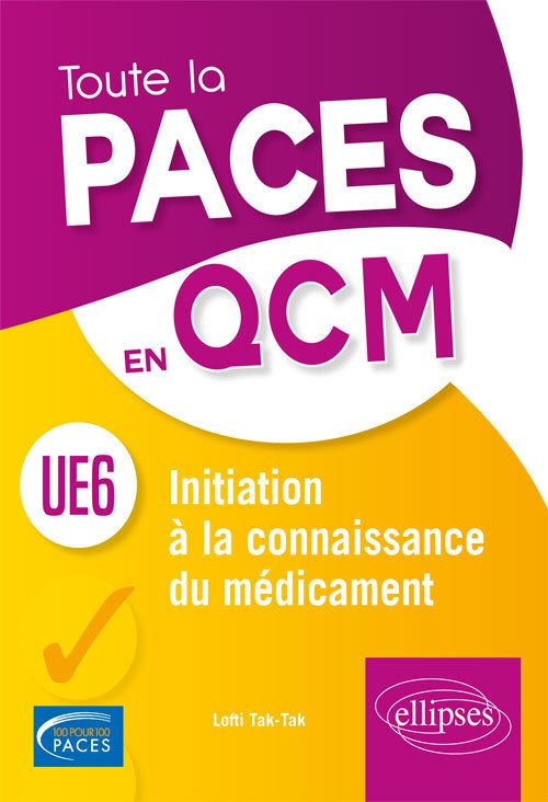UE6 INITIATION A LA CONNAISSANCE DU MEDICAMENT