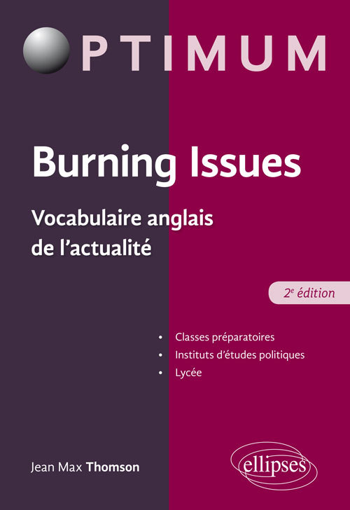 BURNING ISSUES VOCABULAIRE ANGLAIS DE L'ACTUALITE 2EME EDITION