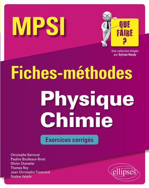 PHYSIQUE CHIMIE MPSI FICHES METHODES ET EXERCICES CORRIGES