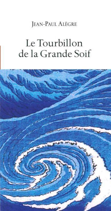 TOURBILLON DE LA GRANDE SOIF (LE)