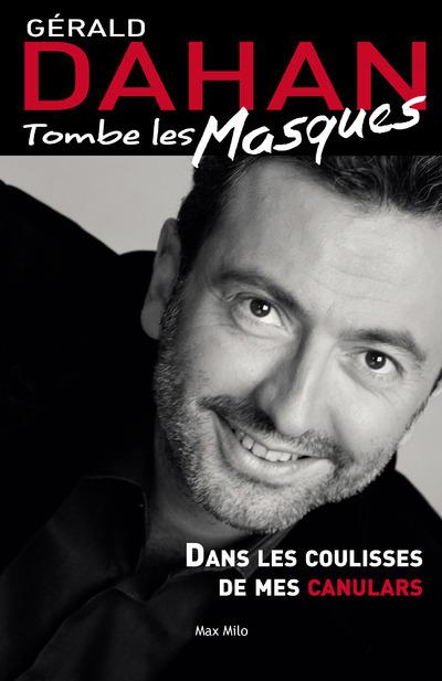 TOMBE LES MASQUES - DANS LES COULISSES DE MES CANULARS