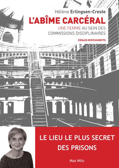 L'ABIME CARCERAL - UNE FEMME AU SEIN DES COMMISSIONS DISCIPLINAIRES