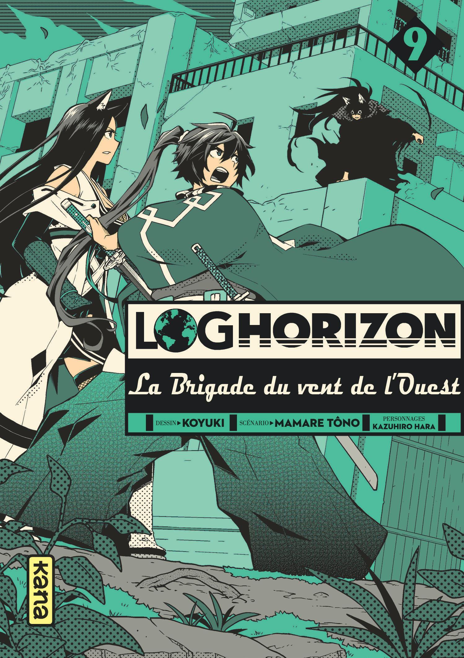 LOG HORIZON LA BRIGADE DU VENT DE L'OUEST, TOME 9