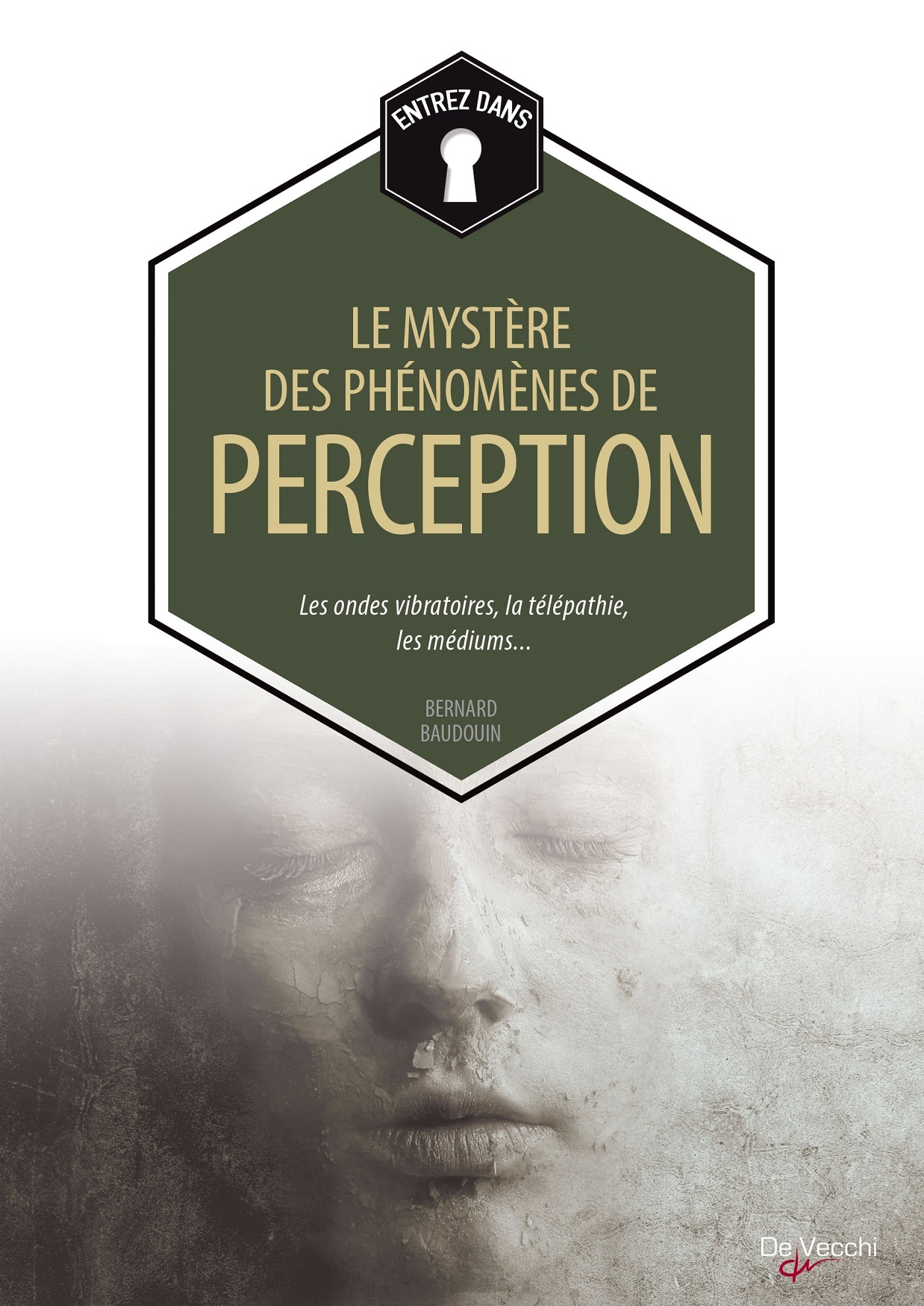 MYSTERES DES PHENOMENES DE PERCEPTION (LES)