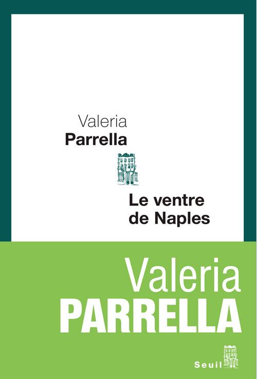 VENTRE DE NAPLES (LE)