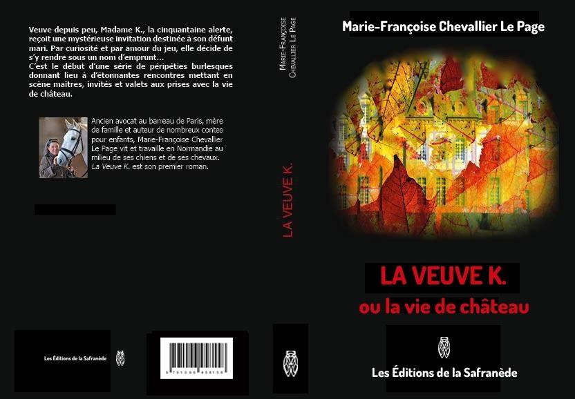 LA VEUVE K. OU LA VIE DE CHATEAU