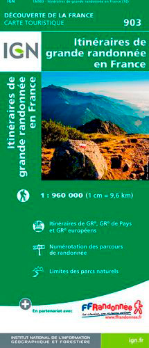 1M903 ITINERAIRES DE GRANDE RANDONNEE EN FRANCE