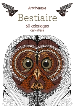 BESTIAIRE 60 COLORIAGES ANTI-STRESS