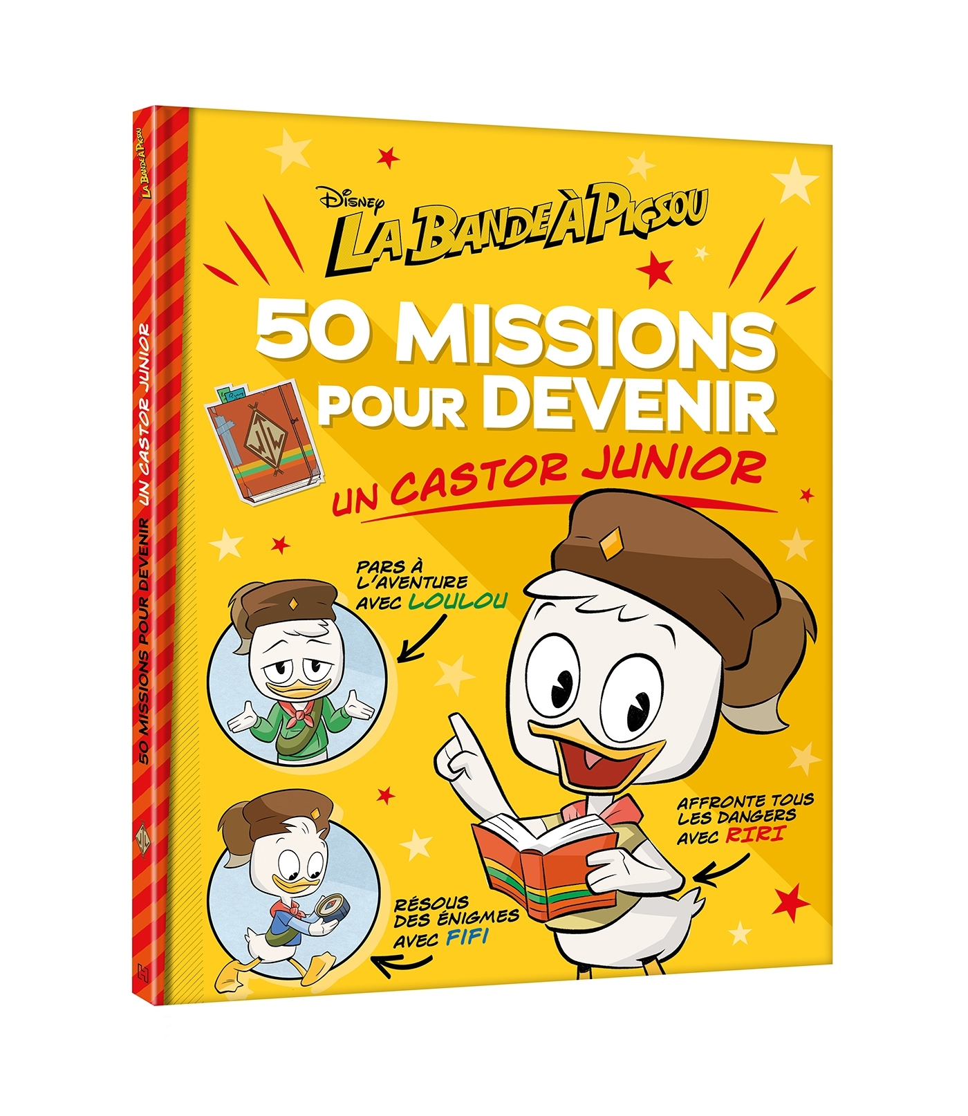 LA BANDE A PICSOU - 50 MISSIONS POUR DEVENIR UN CASTOR JUNIOR