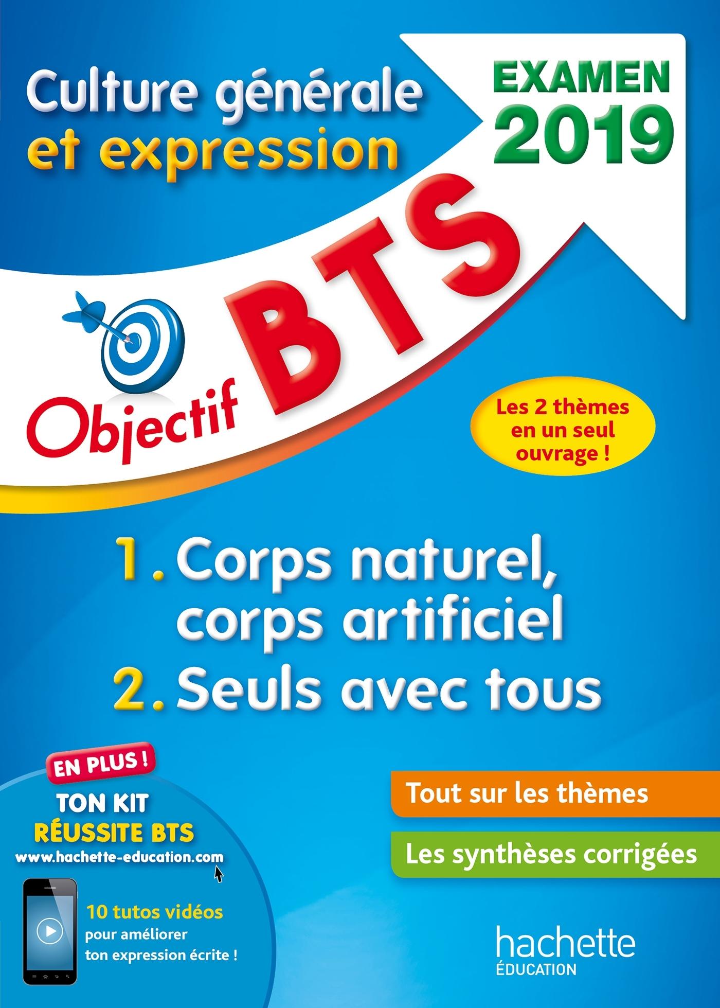 OBJECTIF BTS CULTURE GENERALE ET EXPRESSION, EXAMEN 2019