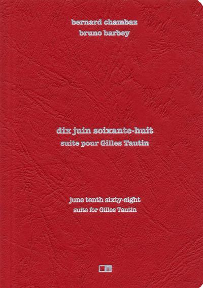 10 JUIN 68. SUITE POUR GILLES TAUTIN - FRANCAIS/ANGLAIS