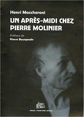 UN APRES-MIDI CHEZ PIERRE MOLINIER