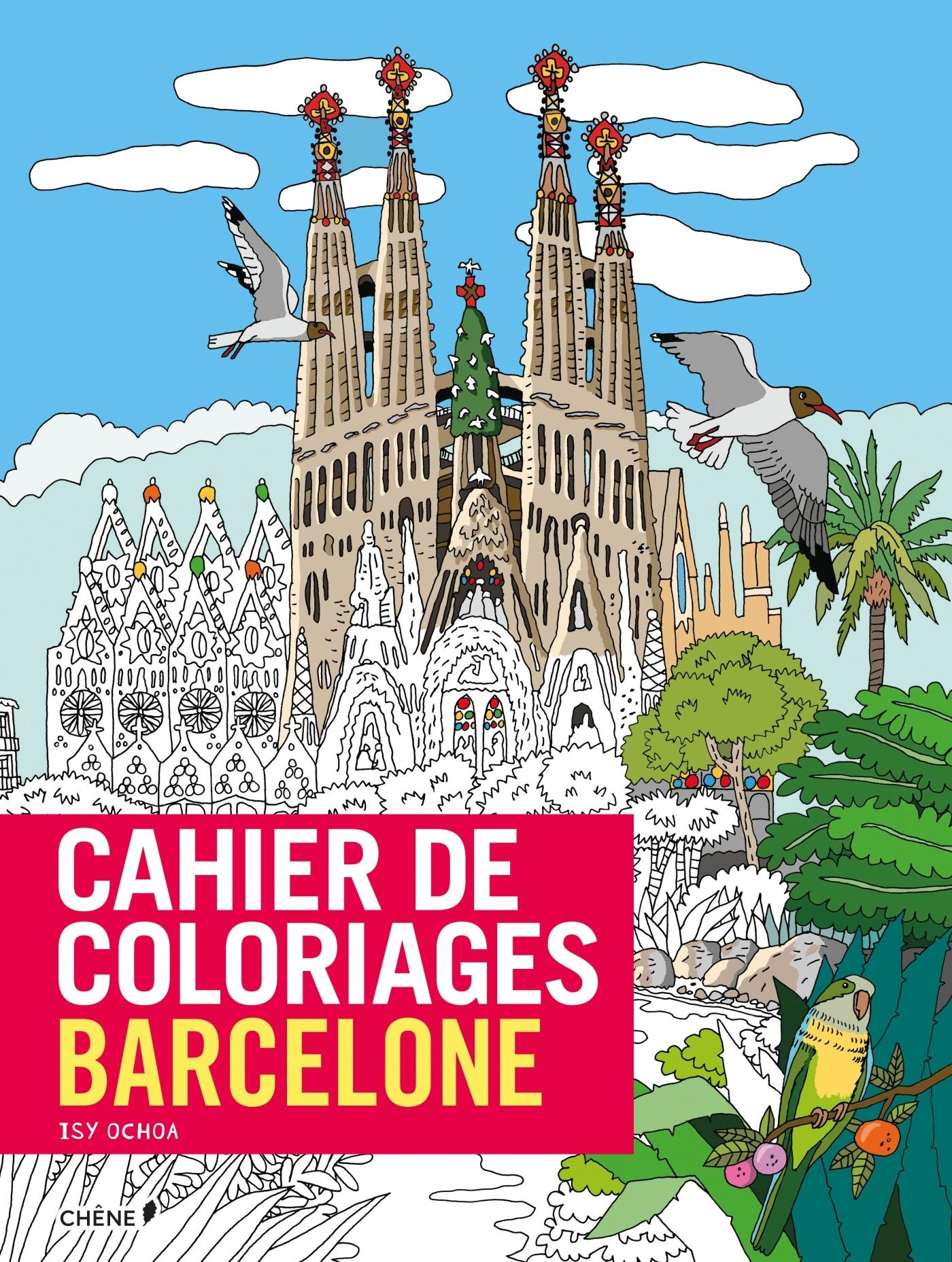 CAHIER DE COLORIAGES BARCELONE