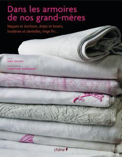 DANS LES ARMOIRES DE NOS GRANDS-MERES