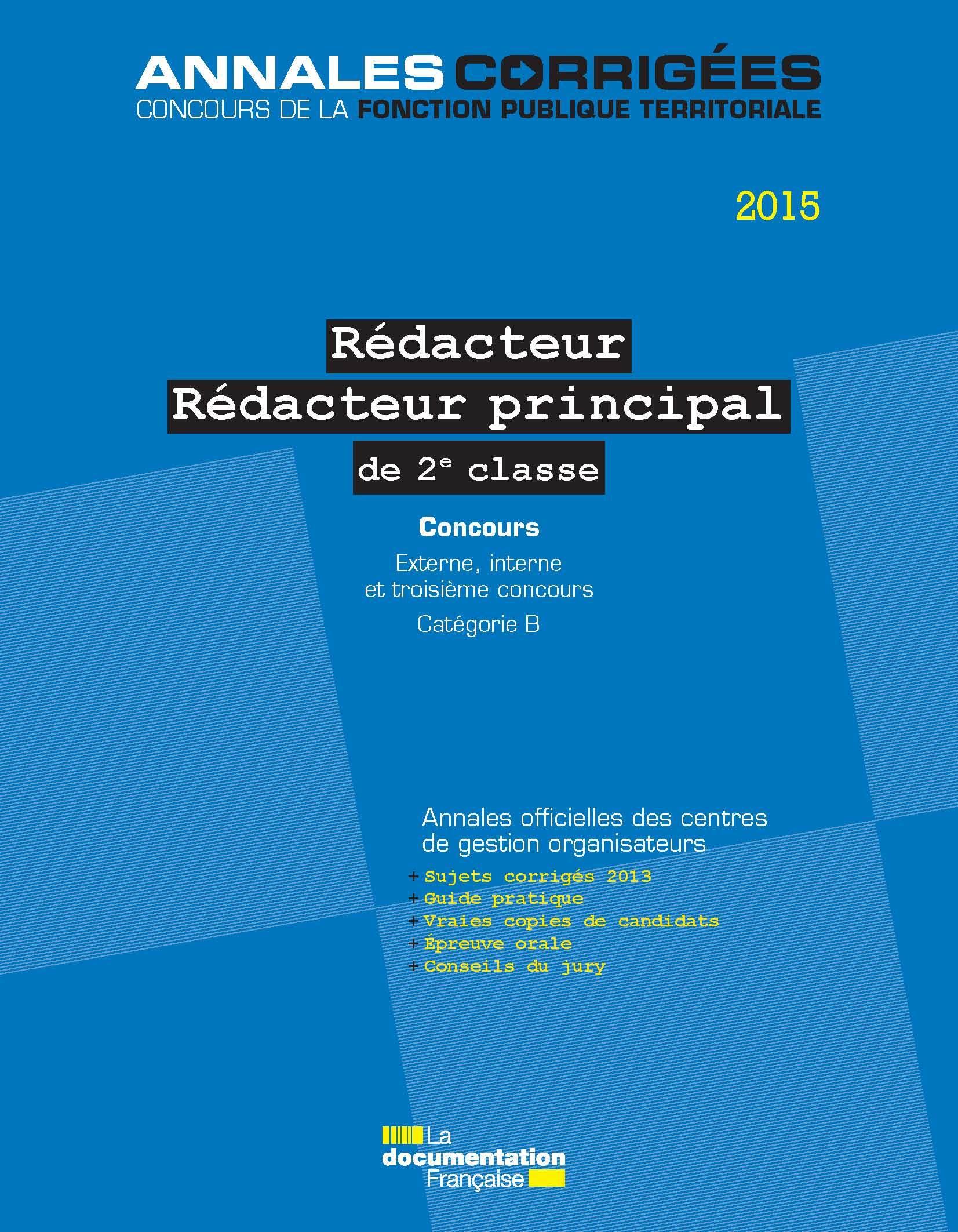 REDACTEUR, REDACTEUR PRINCIPAL DE 2E CLASSE 2015 CATEGORIE B