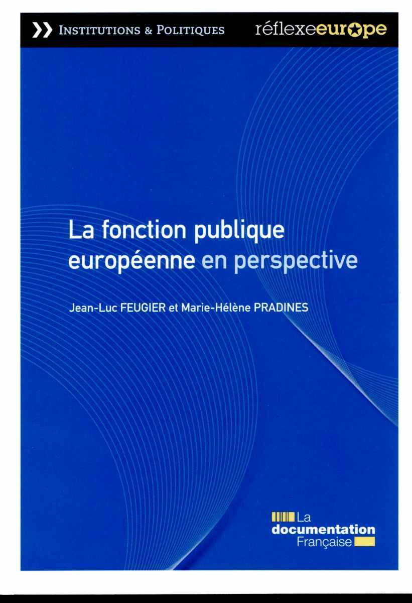 LA FONCTION PUBLIQUE EUROPEENNE EN PERSPECTIVE