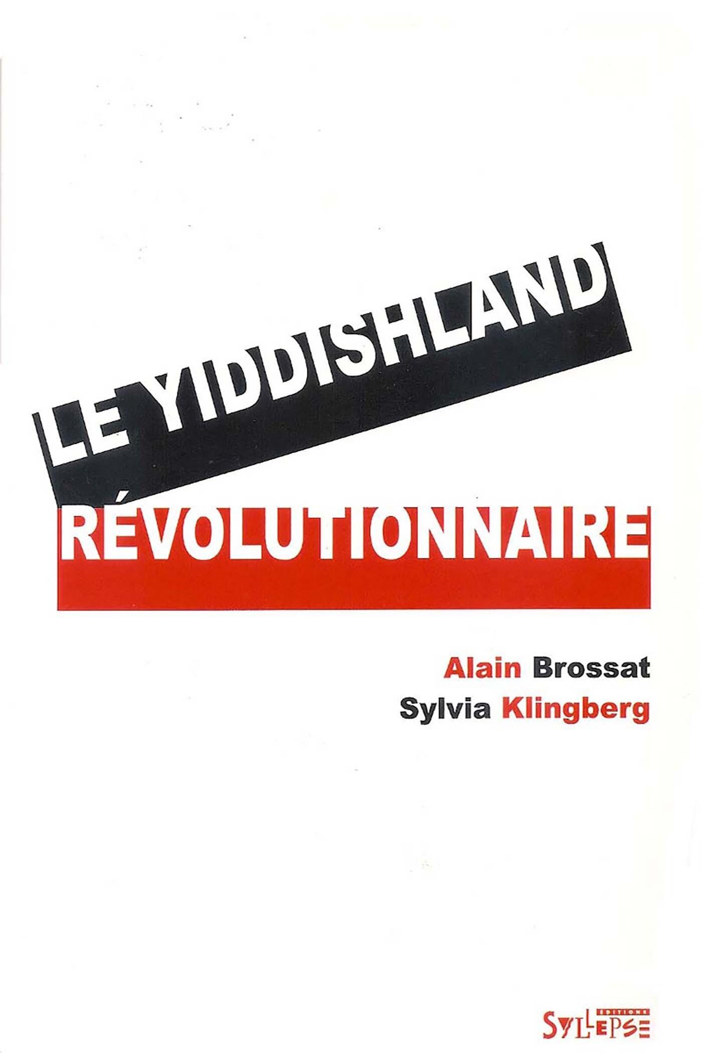 YIDDISHLAND REVOLUTIONNAIRE (LE)