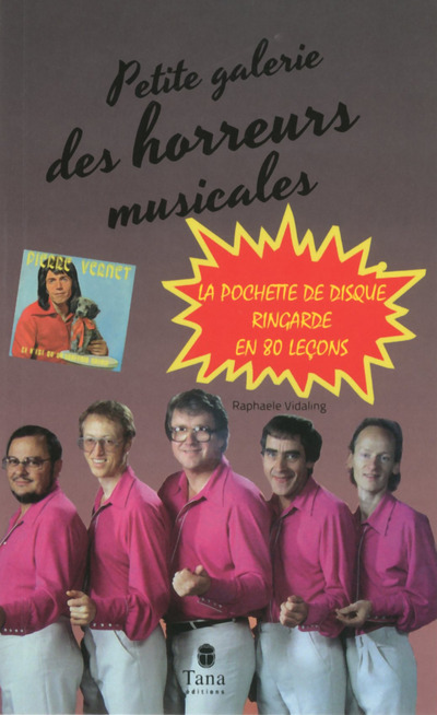 PETITE GALERIE DES HORREURS MUSICALES