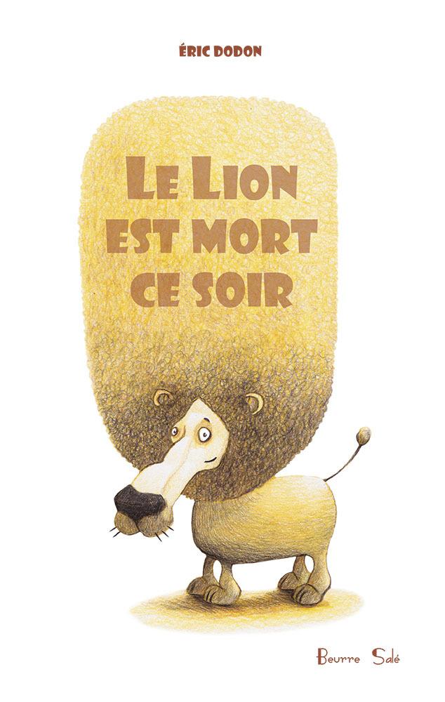 LION EST MORT CE SOIR