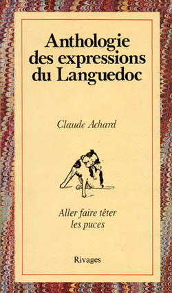 ANTHOLOGIE DES EXPRESSIONS DU LANGUEDOC