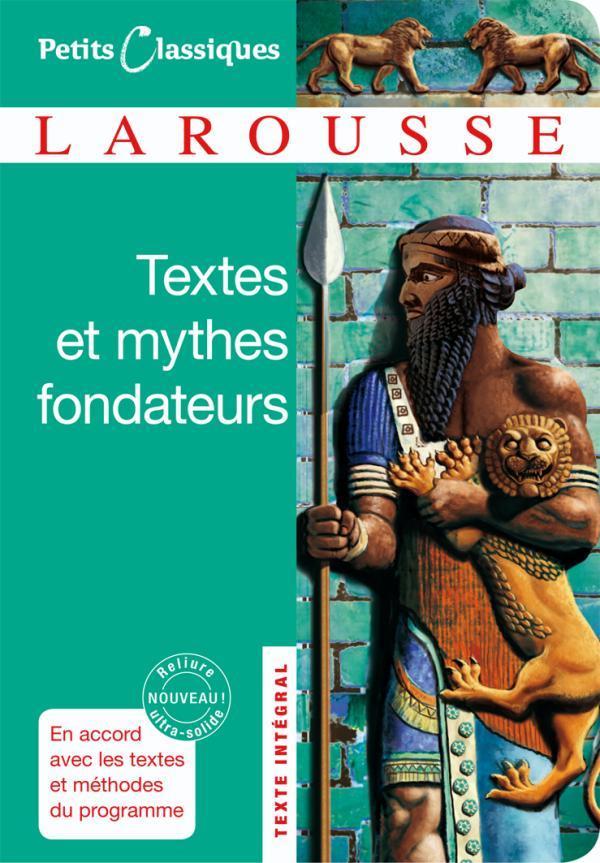 TEXTES ET MYTHES FONDATEURS